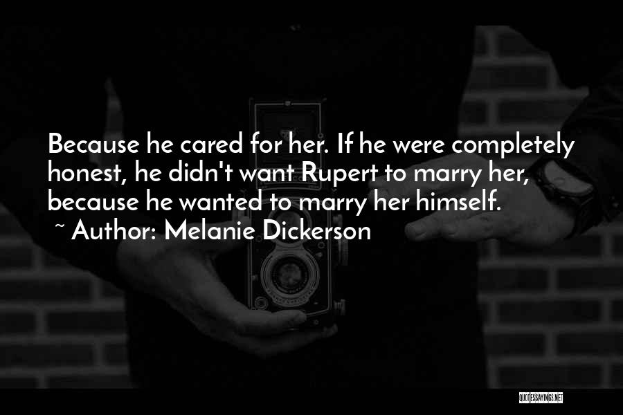 If He Cared Quotes By Melanie Dickerson