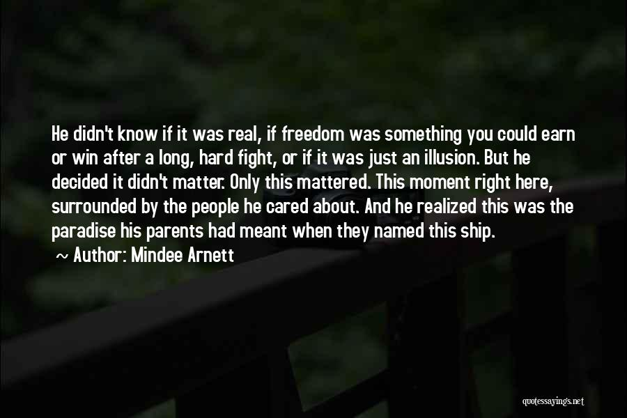 If He Cared Quotes By Mindee Arnett