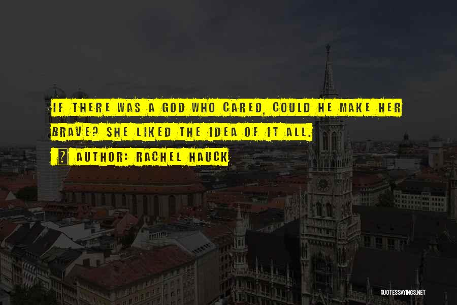 If He Cared Quotes By Rachel Hauck