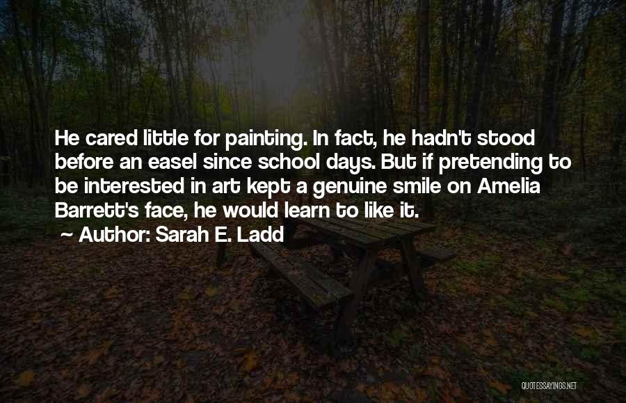If He Cared Quotes By Sarah E. Ladd