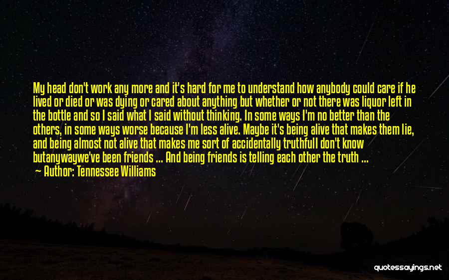 If He Cared Quotes By Tennessee Williams