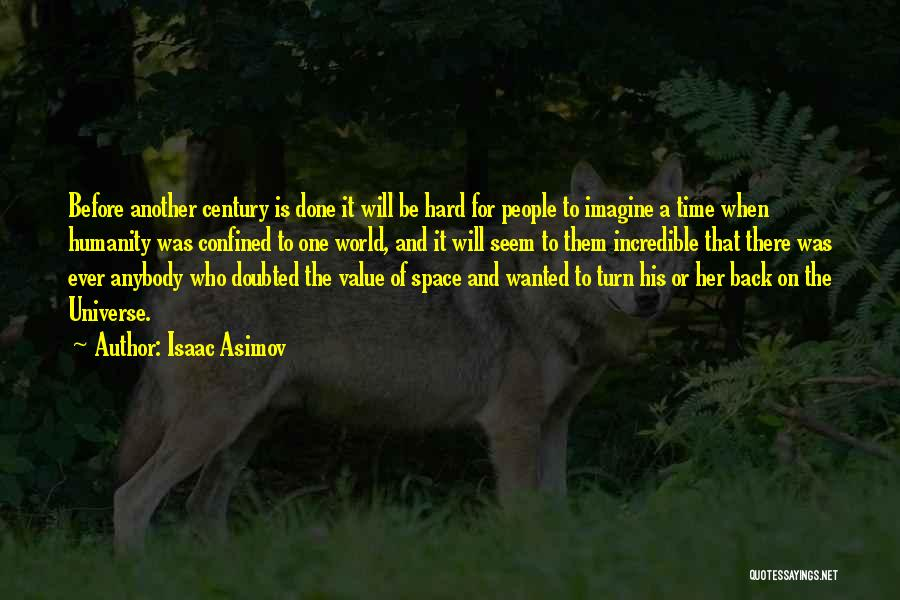 If I Can Turn Back Time Quotes By Isaac Asimov