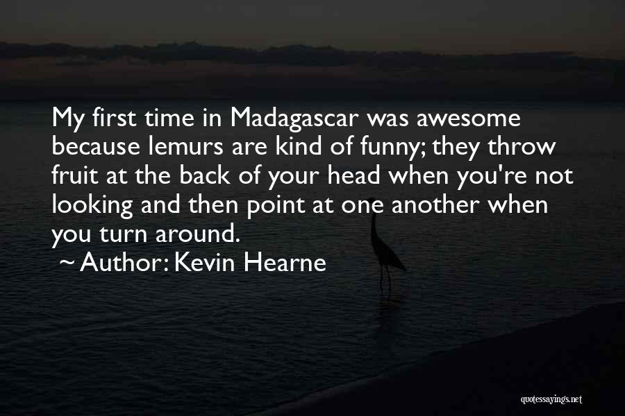 If I Can Turn Back Time Quotes By Kevin Hearne