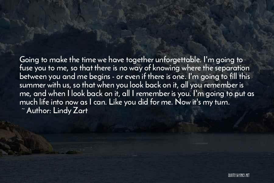 If I Can Turn Back Time Quotes By Lindy Zart