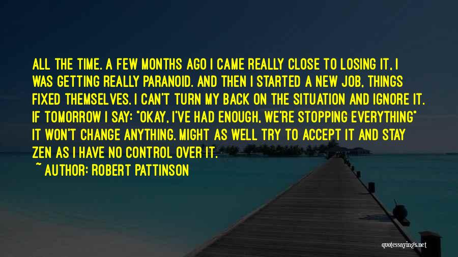 If I Can Turn Back Time Quotes By Robert Pattinson