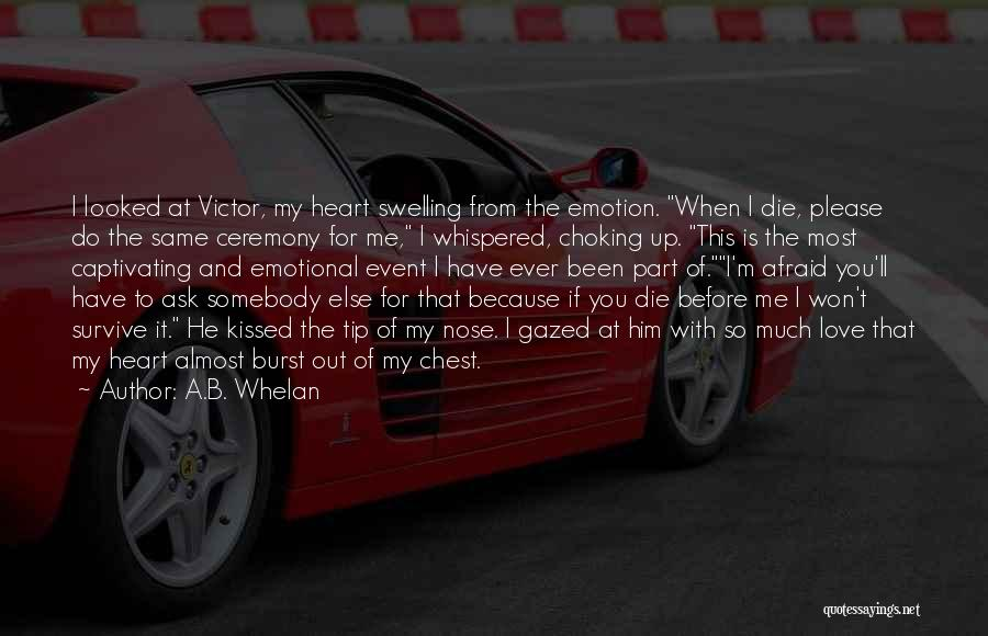 If I Die Young Quotes By A.B. Whelan