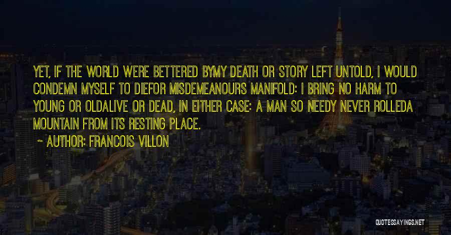 If I Die Young Quotes By Francois Villon
