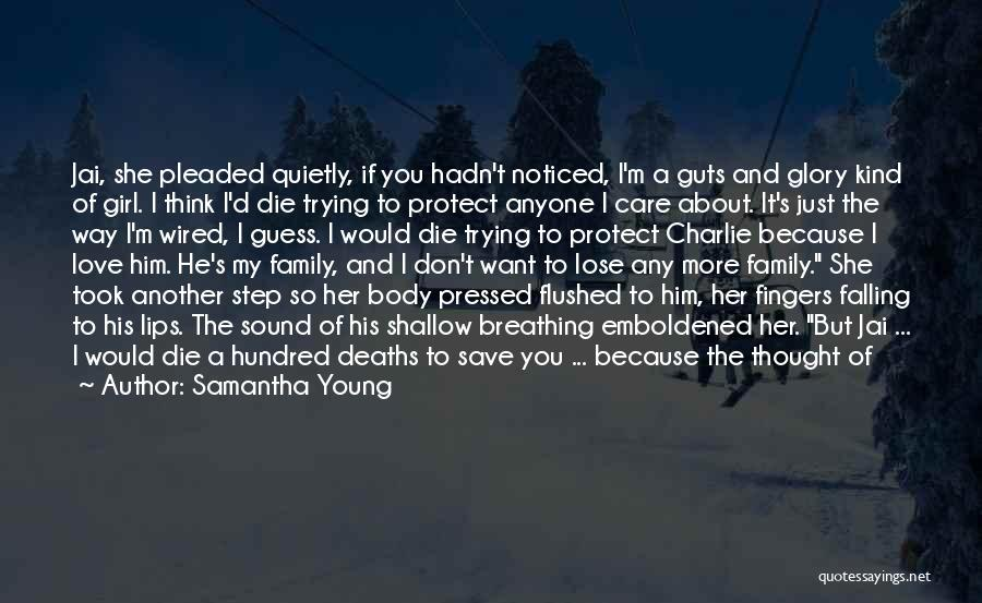 If I Die Young Quotes By Samantha Young