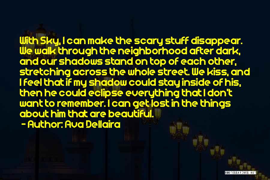 If I Disappear Quotes By Ava Dellaira