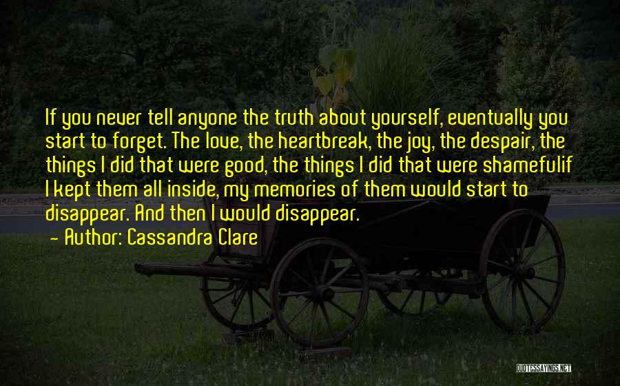 If I Disappear Quotes By Cassandra Clare