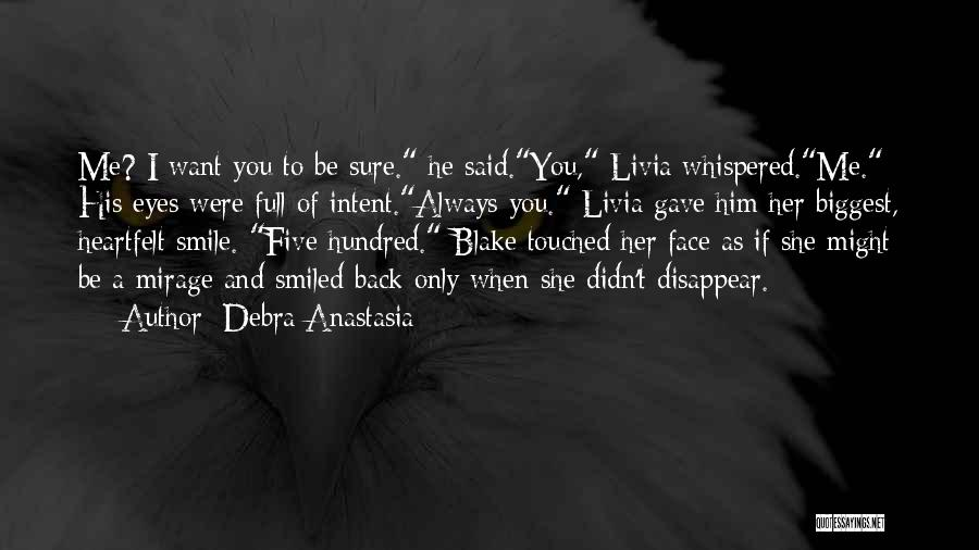 If I Disappear Quotes By Debra Anastasia