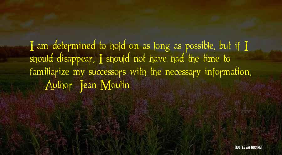 If I Disappear Quotes By Jean Moulin