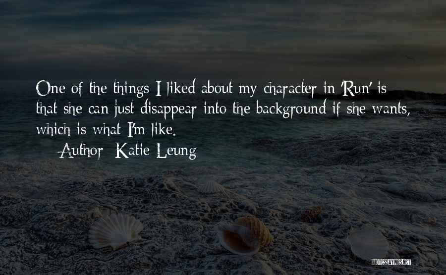 If I Disappear Quotes By Katie Leung