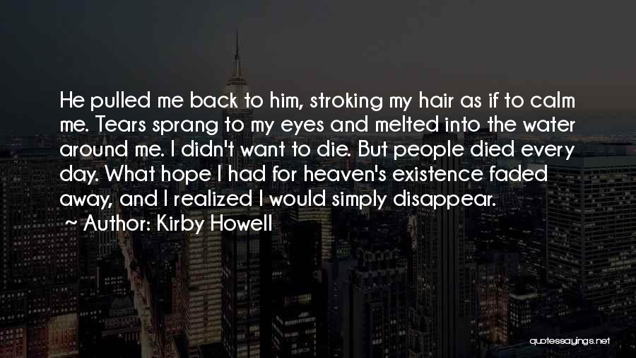 If I Disappear Quotes By Kirby Howell