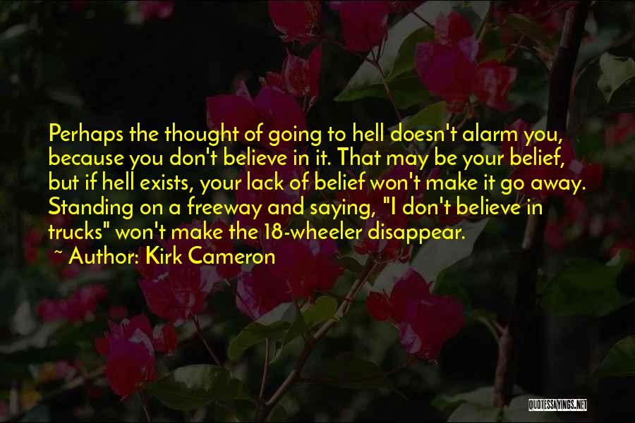 If I Disappear Quotes By Kirk Cameron