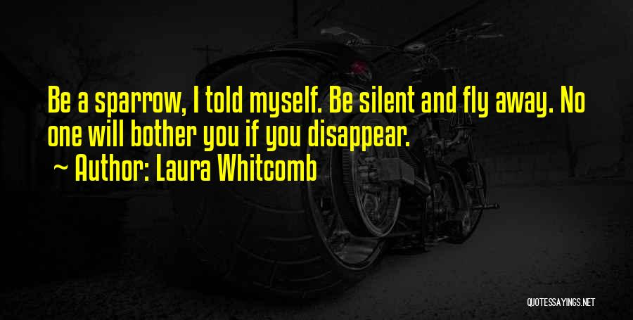 If I Disappear Quotes By Laura Whitcomb