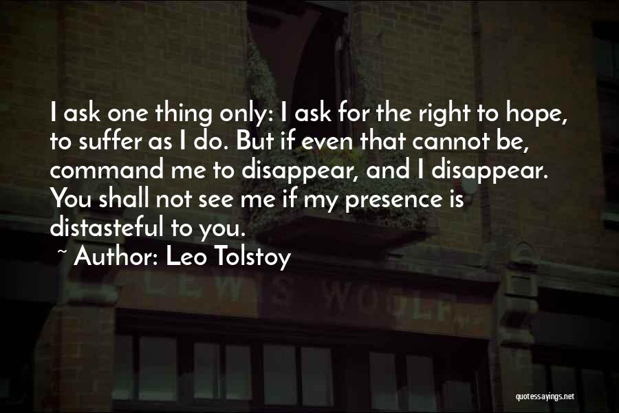 If I Disappear Quotes By Leo Tolstoy