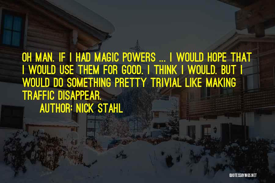 If I Disappear Quotes By Nick Stahl