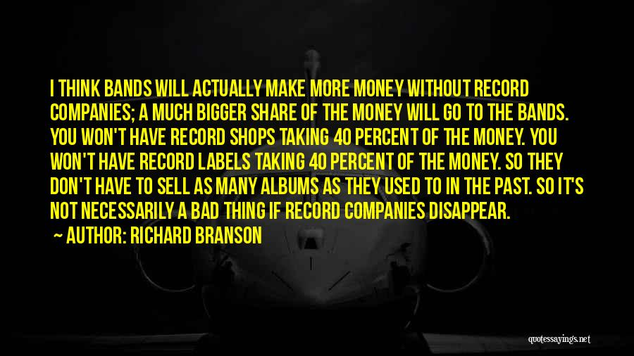 If I Disappear Quotes By Richard Branson