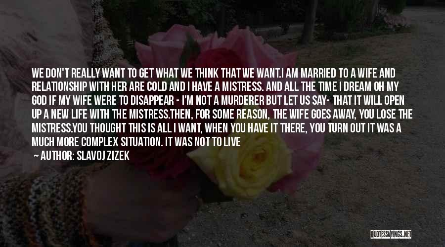 If I Disappear Quotes By Slavoj Zizek