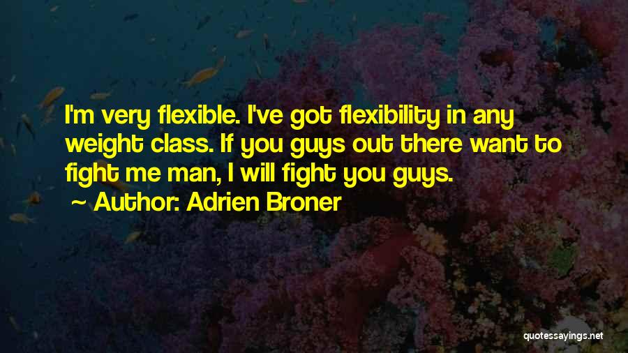If I Got You Quotes By Adrien Broner