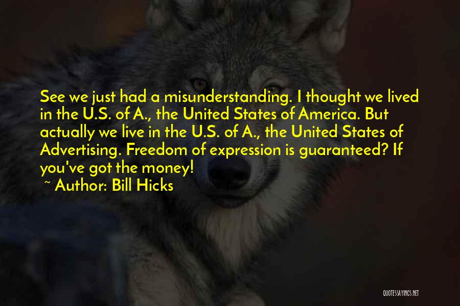 If I Got You Quotes By Bill Hicks