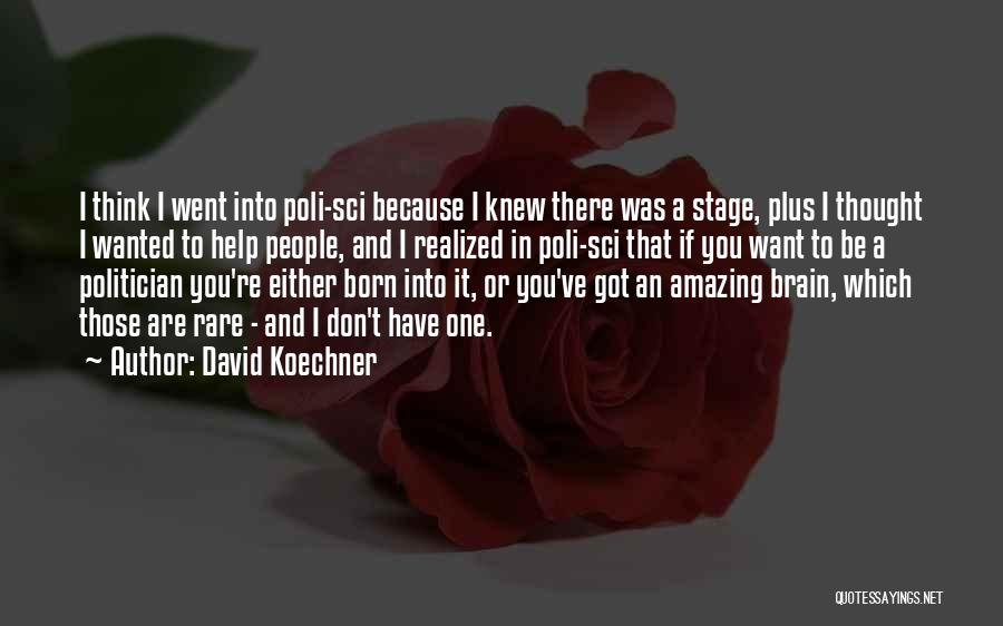 If I Got You Quotes By David Koechner