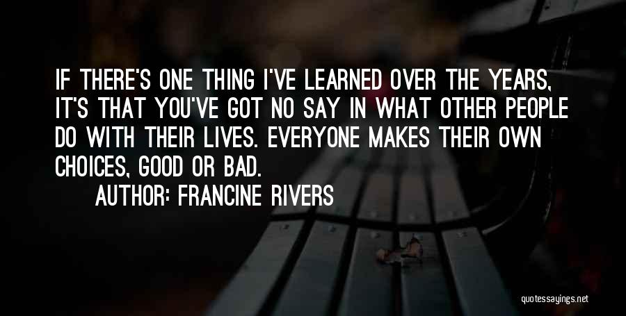 If I Got You Quotes By Francine Rivers