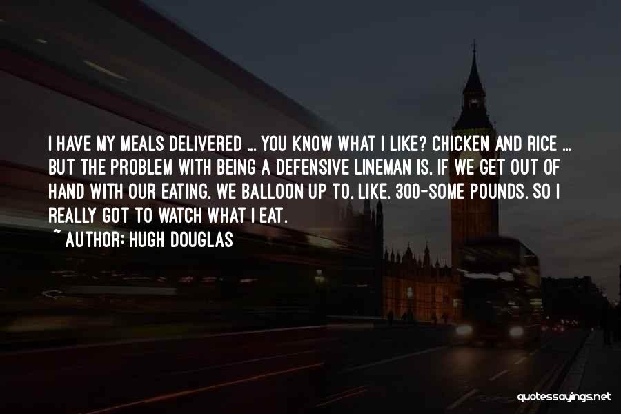 If I Got You Quotes By Hugh Douglas