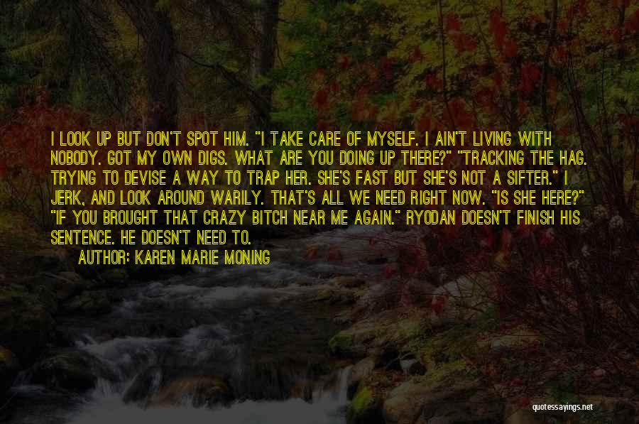 If I Got You Quotes By Karen Marie Moning