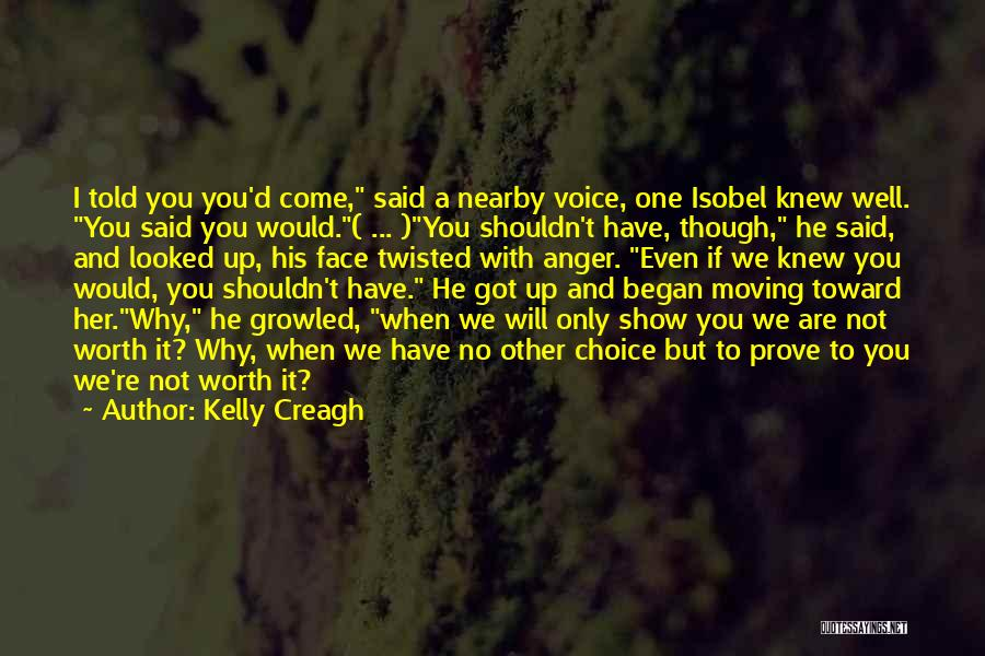 If I Got You Quotes By Kelly Creagh