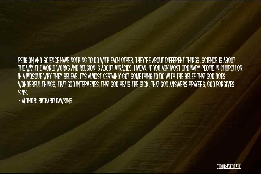 If I Got You Quotes By Richard Dawkins