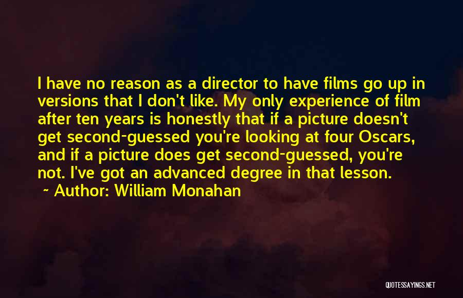If I Got You Quotes By William Monahan