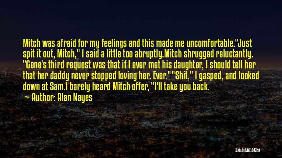 If I Never Met You Quotes By Alan Nayes