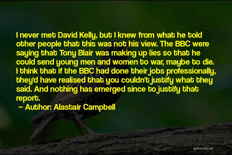 If I Never Met You Quotes By Alastair Campbell