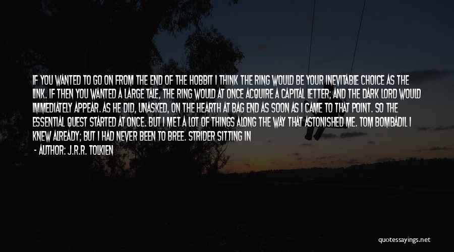 If I Never Met You Quotes By J.R.R. Tolkien