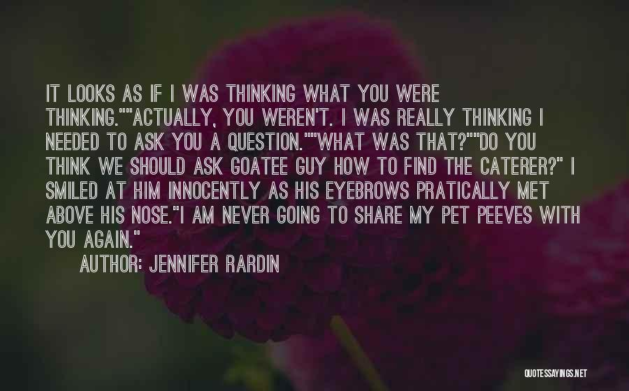 If I Never Met You Quotes By Jennifer Rardin