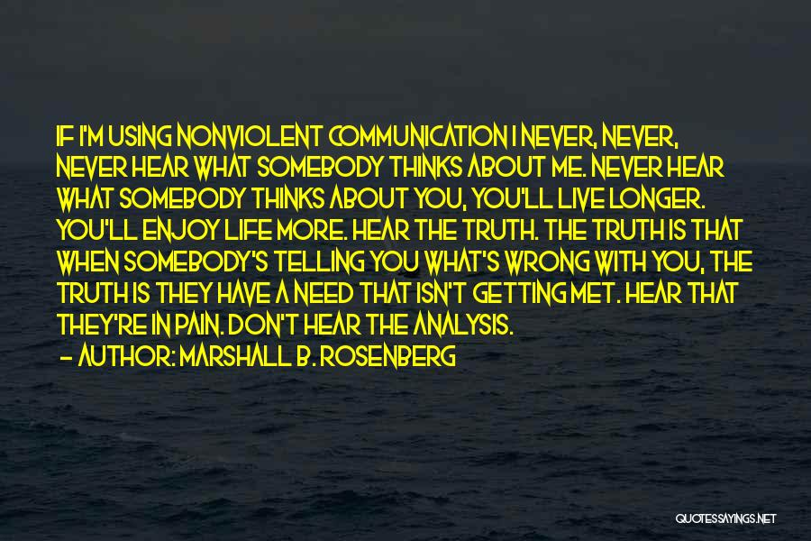 If I Never Met You Quotes By Marshall B. Rosenberg