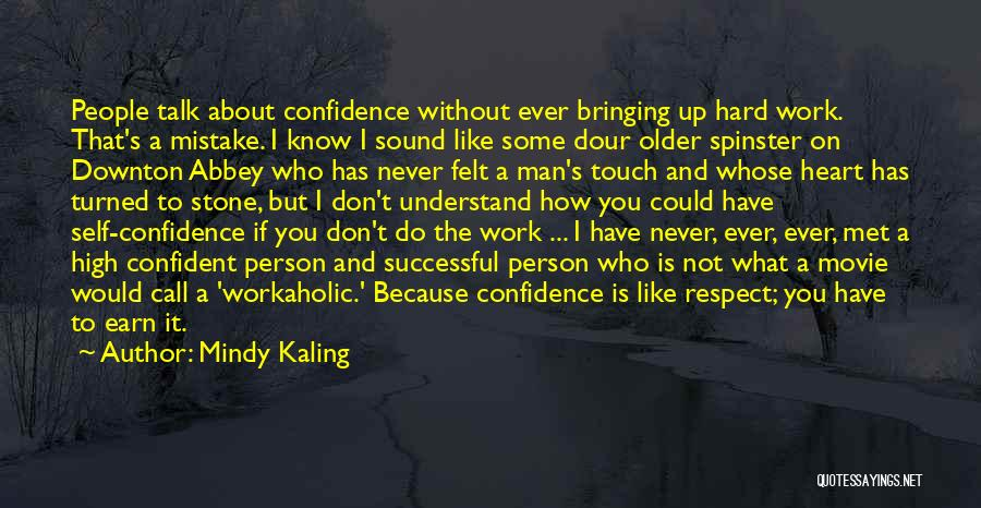 If I Never Met You Quotes By Mindy Kaling