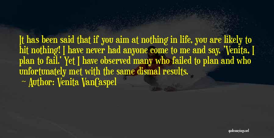 If I Never Met You Quotes By Venita VanCaspel