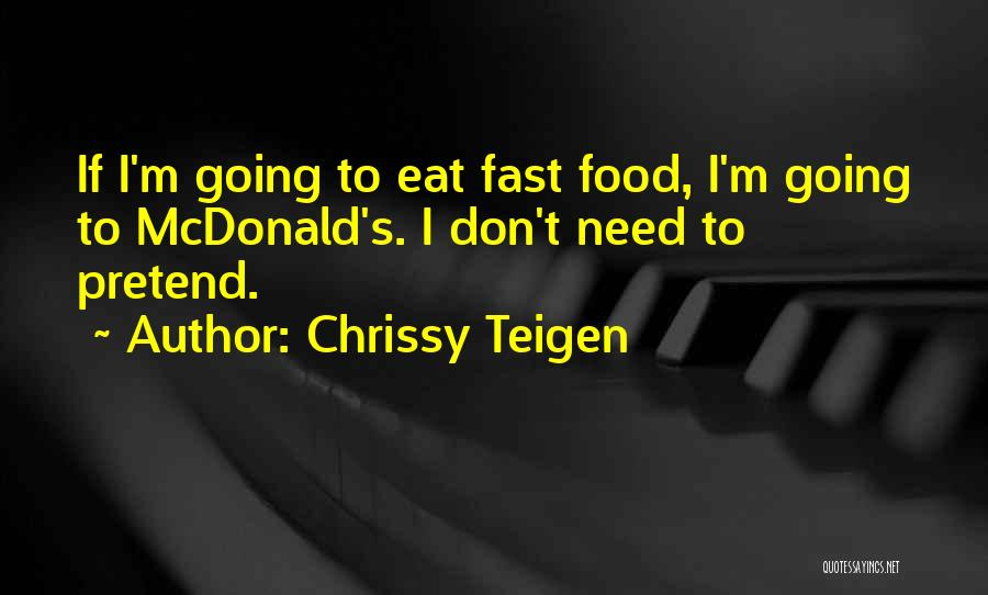 If I Quotes By Chrissy Teigen