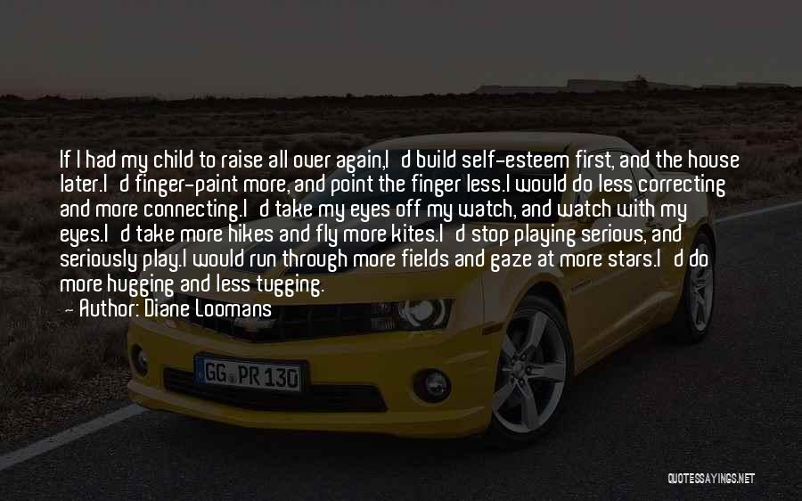 If I Quotes By Diane Loomans