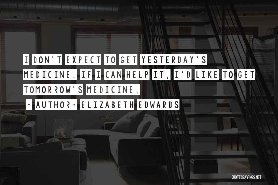 If I Quotes By Elizabeth Edwards