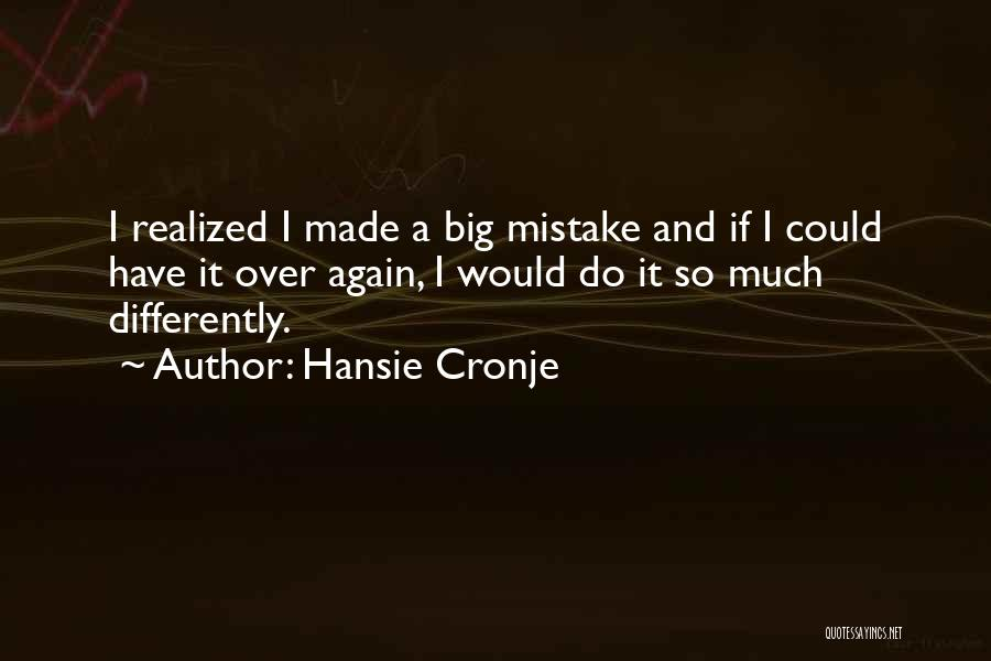 If I Quotes By Hansie Cronje