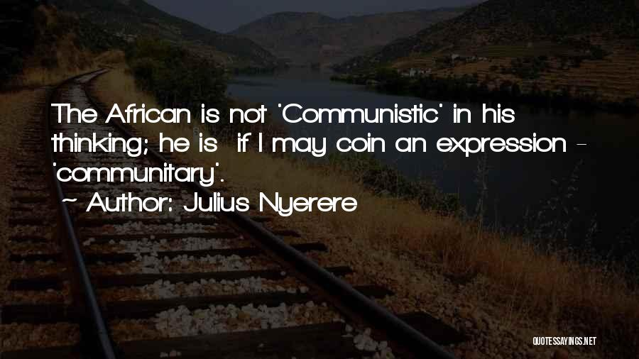 If I Quotes By Julius Nyerere