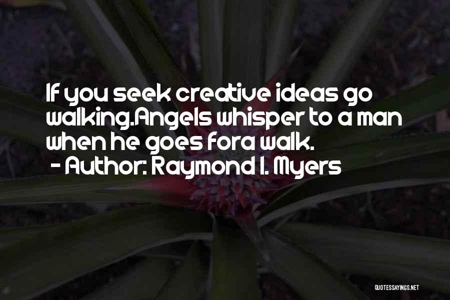 If I Quotes By Raymond I. Myers