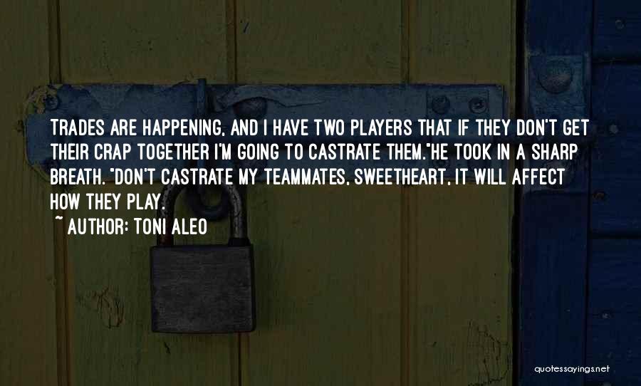 If I Quotes By Toni Aleo