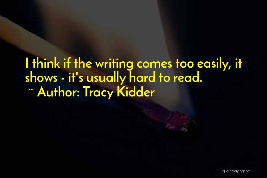 If I Quotes By Tracy Kidder