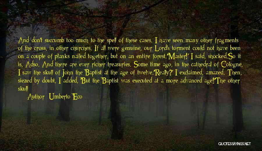 If I Quotes By Umberto Eco