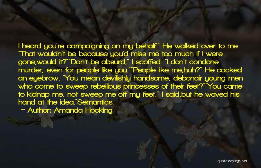 If I Said I Miss You Quotes By Amanda Hocking